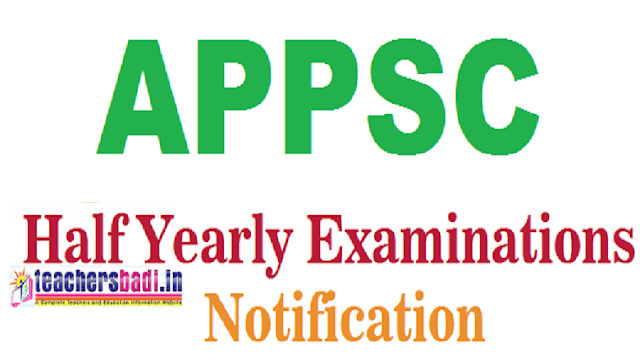 APPSC,Half Yearly Examinations,results,application form
