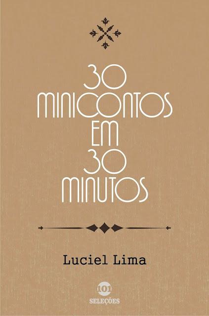 30 Minicontos em 30 minutos - Luciel Lima