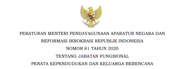 Permenpan Nomor 81 Tahun 2020 Tentang Jabatan Fungsional Penata Kependudukan dan Keluarga Berencana