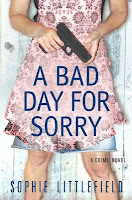 http://j9books.blogspot.com/2013/05/sohpie-littlefield-bad-day-for-sorry.html