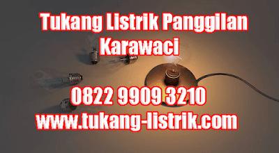 Jasa Tukang Listrik Panggilan 24 Jam di Karawaci