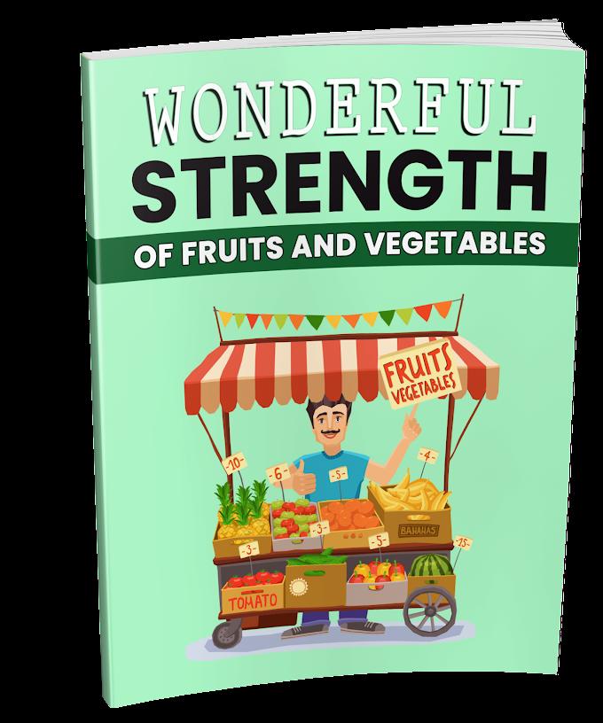 Free Plr - Wonderful Strength Of Fruit And Vegetables