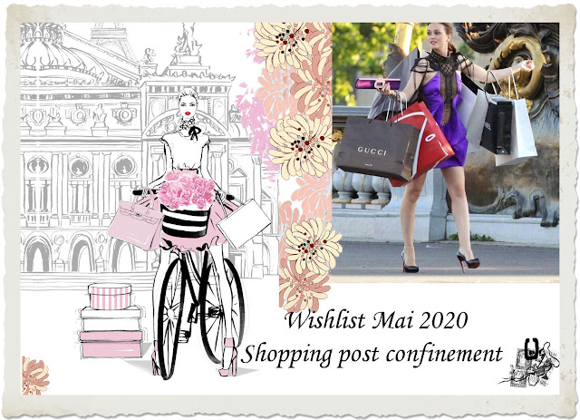 Wishlist Mai 2020 - Shopping post confinement
