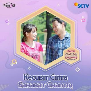 Pemain ftv Kecubit Cinta Sahabat Chantiq