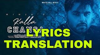Kalla Changa Lyrics Meaning in Hindi (हिंदी) – Ninja | B Praak