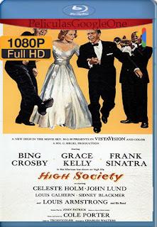 Alta Sociedad [1956] [1080p BRrip] [Latino-Ingles] [HazroaH]