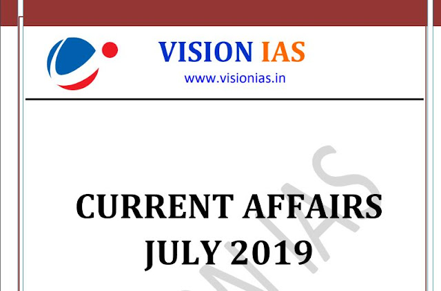Vision-IAS-CURRENT-AFFAIRS-JULY-2019