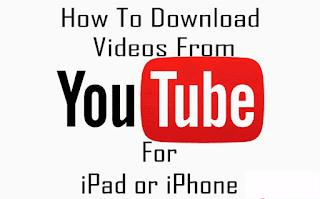 طريقة التحميل من اليوتيوب للآيفون و الآيباد