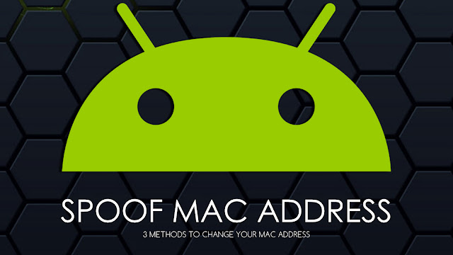 Change spoof MAC Address Android
