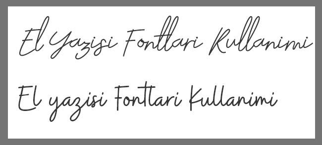 el yazısı fontlarının kullanımı