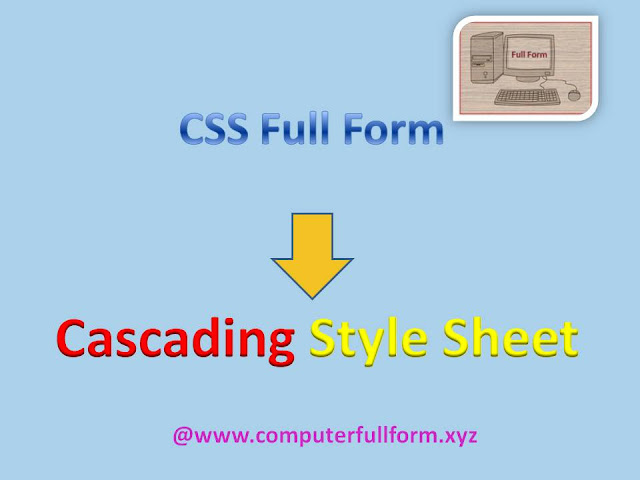 CSS Full Form | What Is CSS | About CSS