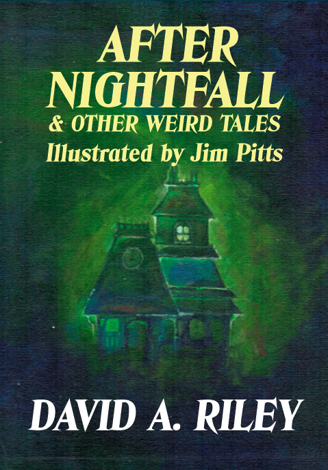 After Nightfall & Other Weird Tales