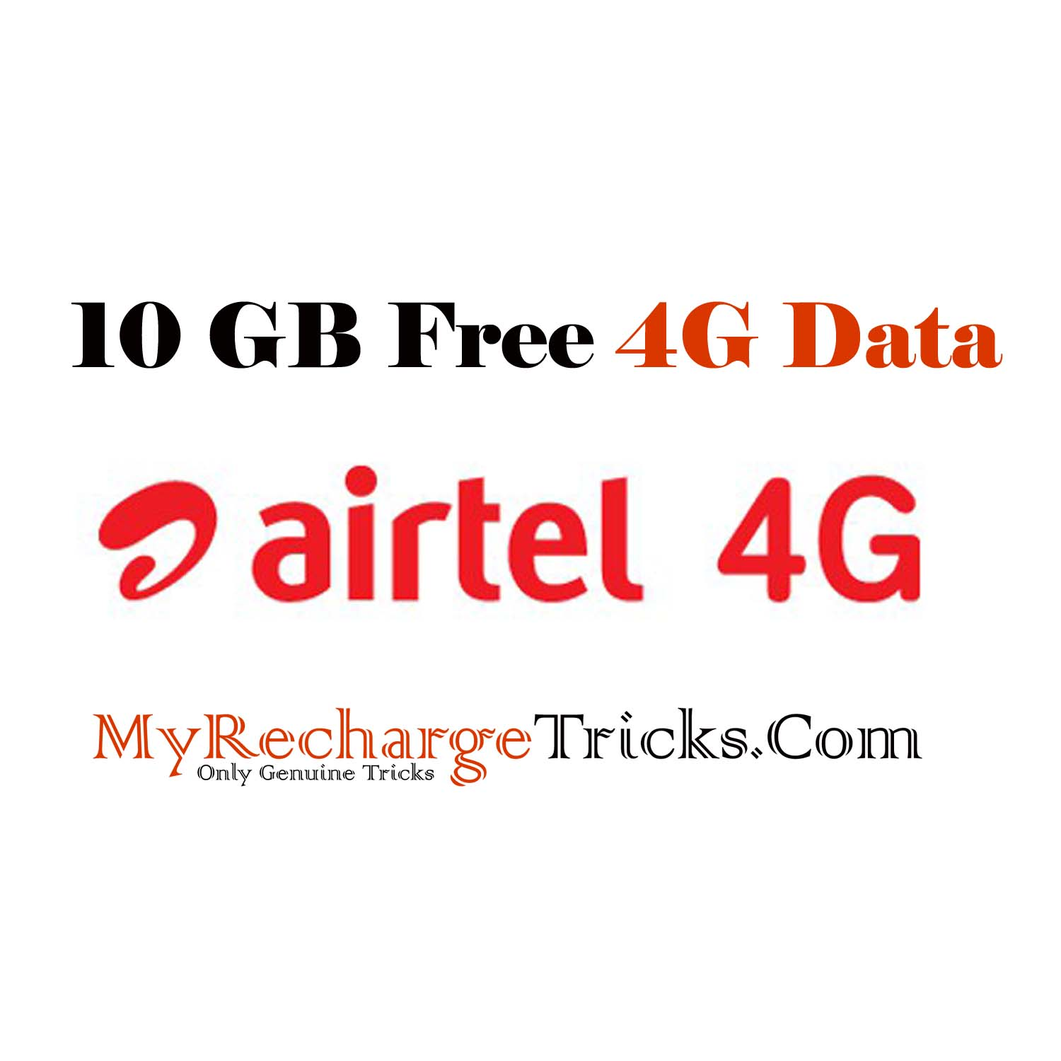 Airtel 4G Free Data Offer – Get 10GB Free 4G Data Just