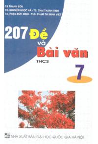 207 Đề Và Bài Văn THCS 7 - Tạ Thanh Sơn