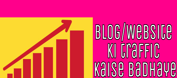 Blog-ki-traffic-badhane-ke-5-badiya-tips