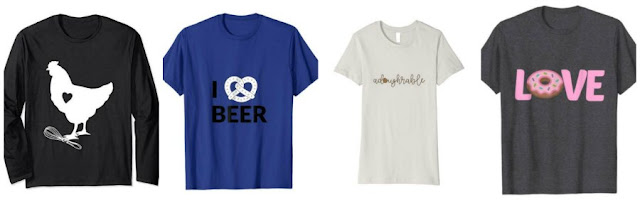 t shirts for chicken, beer and pretzel, cookie dough and donut lovers