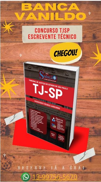 Compre a apostila do Concurso TJSP Escrevente Técnico na Banca Vanildo