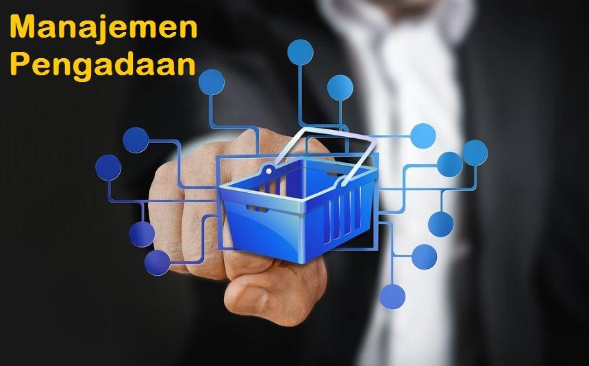 5 Tips Manajemen Pengadaan Barang (Procurement)