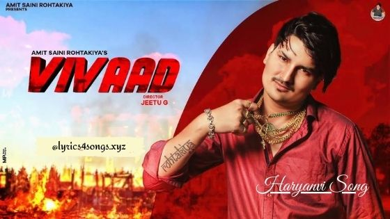 VIVAAD LYRICS - Amit Saini Rohtakiya | Haryanvi Song | Lyrics4songs.xyz