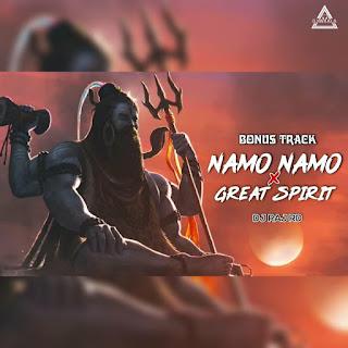 NAMO NAMO X GREAT SPIRIT (REMIX) - DJ RAJ RD