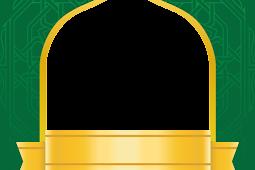 Download Template Twibbon Kosong Nuansa Islami