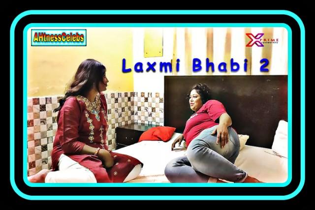 Laxmi Bhabi 2 (2021) - XPrime UNCUT Hindi Short Film