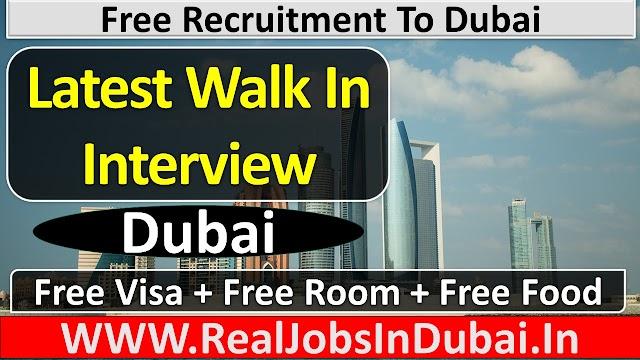 Walk In Interview In Dubai January - 2021