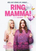 Ring Mamma! / Обади се на мама! (2019)