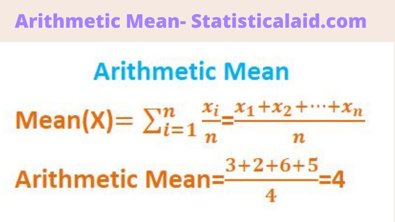 arithmetic mean statisticalaid.com