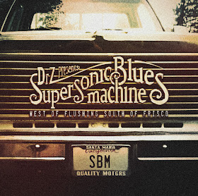 Supersonic Blues Machine's West of Flushing, South of Frisco