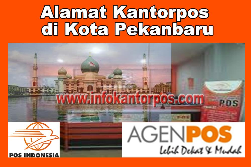 Alamat Kantor Pos Di Kota Pekanbaru Www Infokantorpos Com