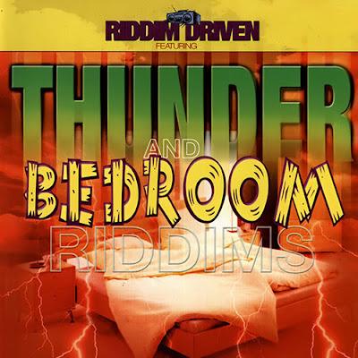 Le Riddim Dancehall  : Thunder and Bedroom Riddim