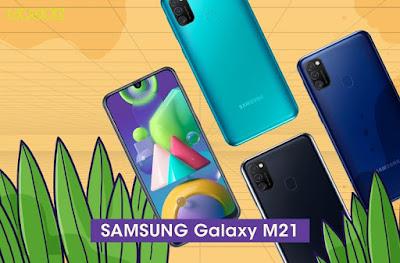 Samsung Galaxy M21 :  Smartphone Canggih Luar Dalam, Pilihan Kaum Milenial