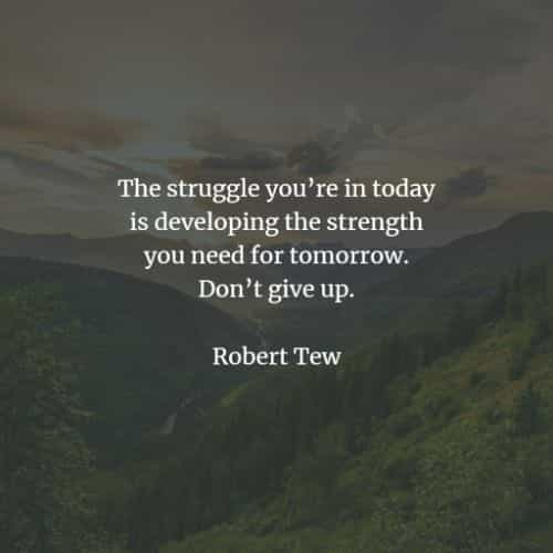 Short inspirational quotes about life and struggles