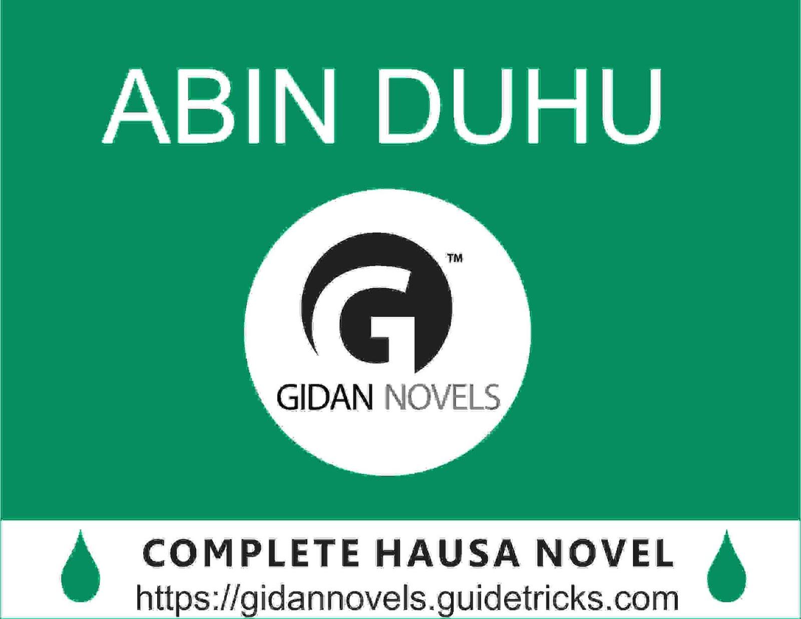 ABIN DUHU COMPLETE (HAUSA NOVEL WORLD) - Gidan Labarai