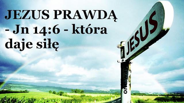 [Obrazek: JEZUS%2BPRAWD%25C4%2584%252C%2Bkt%25C3%2...4%2599.jpg]