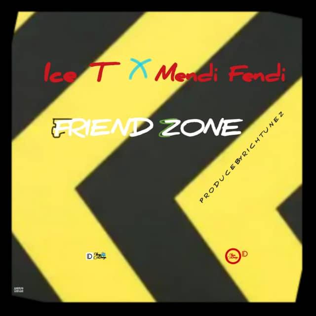 (Music) Ice T ft Mendi Fendi- FRIEND ZONE prod by rich tunez