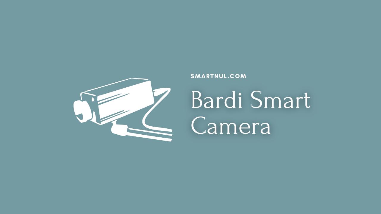 Bardi IP Camera