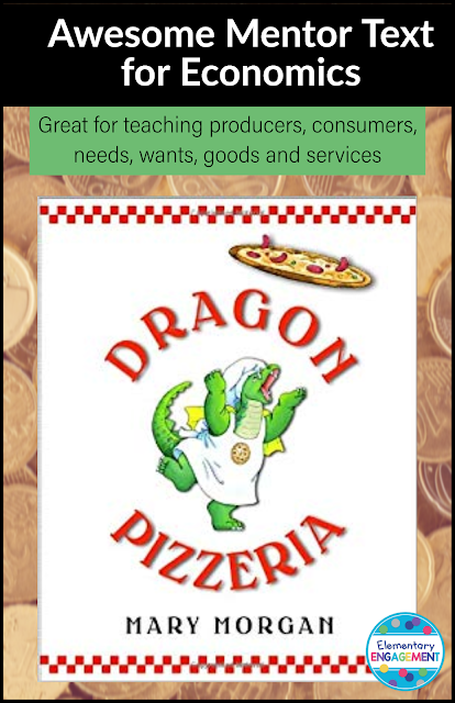 A fantastic mentor text for economics - Dragons are producers, and fairy tale characters are the consumers.  They order some interesting pizzas!