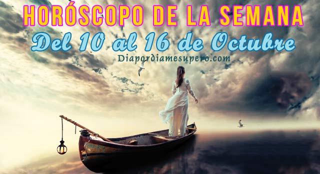 Horóscopo semanal: Del 10 al 16 de Octubre