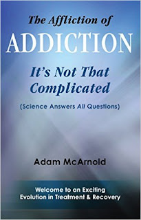 The Affliction of Addiction: It's Not That Complicated - an addiction and recovery book by Adam McArnold