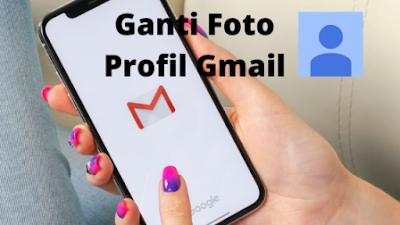 Cara Mengganti Foto Profil Akun Gmail Di HP