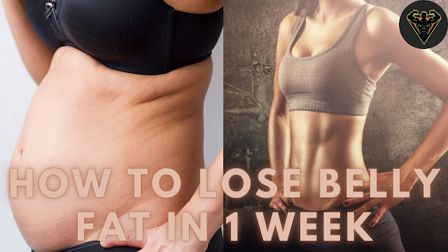 How To Lose Belly Fat In 1 Week | Fitness Article