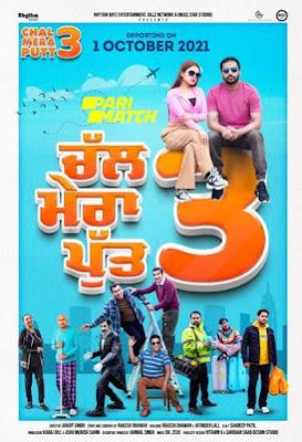Chal Mera Putt 3 (2021) Punjabi 720p | 480p CAMRip x264 1Gb | 350Mb