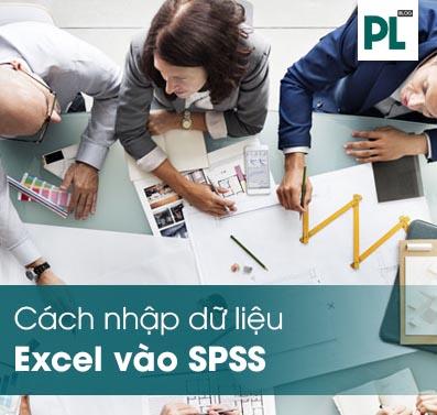 Cách nhập, import dữ liệu từ Excel vào phần mềm SPSS