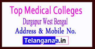 Top Medical Colleges in Durgapur West Bengal