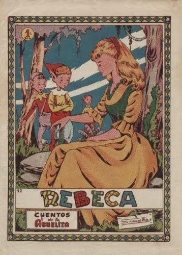 Cuentos de la Abuelita nº 42 Rebeca