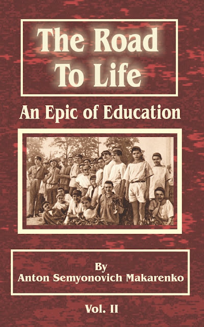 The Road to Life (An Epic of Education) Volume 2