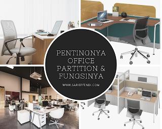 Pentingnya Office Partition dan Fungsinya