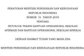 Download Permendikbud Nomor 31 Tahun 2019 Tentang Dana Bos Afirmasi dan Bos Kinerja SD SMP SMA Sederajat